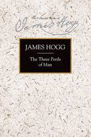 The Three Perils of Man by James Hogg image