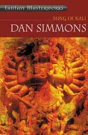 Song of Kali (Fantasy Masterworks #44) by Dan Simmons image
