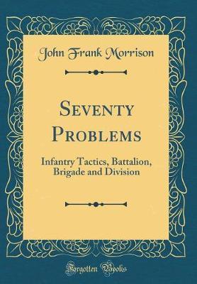 Seventy Problems by John Frank Morrison image