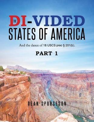 The Di-Vided States of America by Dean Spurgeson image