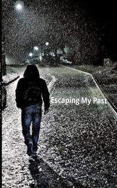 Escaping My Past by Hadiya Myles image