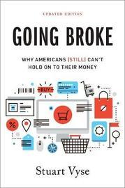Going Broke by Stuart Vyse