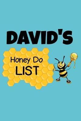 David's Honey Do List by David Name Notebooks