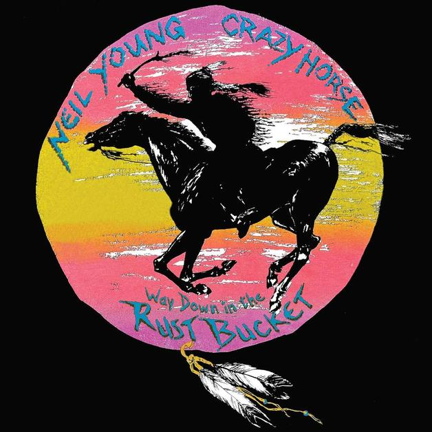 Way Down In The Rust Bucket (Deluxe Box Set) by Neil Young