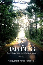 Map to Happiness by Peter K Stimpson image