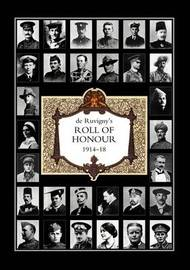De Ruvigny's Roll of Honour 1914-1918 Index by Gary Buckland