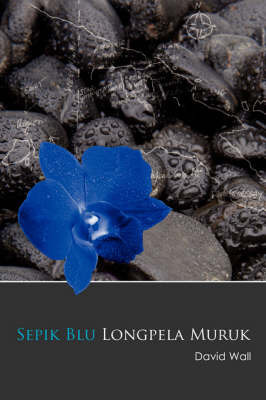 Sepik Blu Longpela Muruk by David Wall