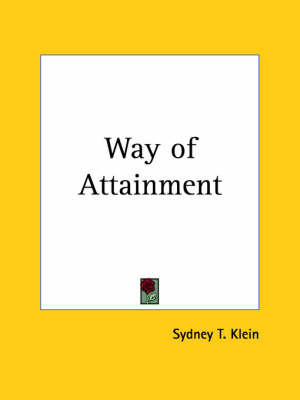 Way of Attainment (1924) by Sydney T Klein