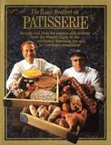 The Roux Brothers on Patisserie by Albert Roux