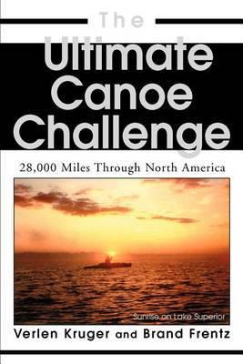 The Ultimate Canoe Challenge by Brand Frentz