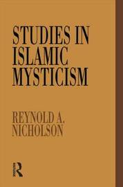 Studies in Islamic Mysticism by Reynold A Nicholson image