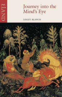 Journey into the Mind's Eye by Lesley Blanch image