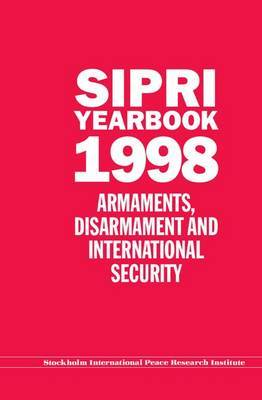 SIPRI Yearbook 1998 by Stockholm International Peace Research Institute