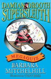 Damian Drooth Mega Quiz by Barbara Mitchelhill image