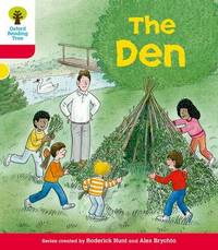 Oxford Reading Tree: Level 4: More Stories C: The Den by Roderick Hunt