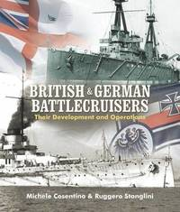 British and German Battlecruisers by Michele Cosentino