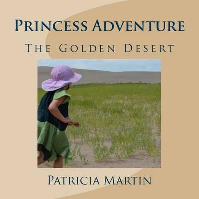 Princess Adventure by Patricia Martin image