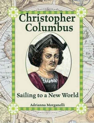 Christopher Columbus by Adrianna Morganelli