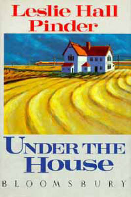 Under the House by Leslie Hall Pinder