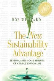 The New Sustainability Advantage by Willard