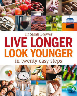 Live Longer Look Younger by Sarah Brewer image