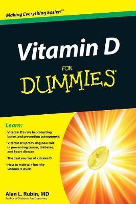 Vitamin D For Dummies by Alan L. Rubin