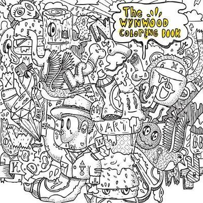 The Wynwood Coloring Book 1 by Diego Orlandini