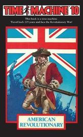 Time Machine 10: American Revolutionary by Arthur Byron Cover image