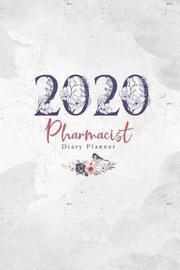 2020 Pharmacist Diary Planner by Elizabeth Riley