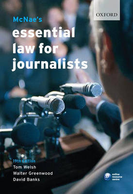 McNae's Essential Law for Journalists by Tom Welsh