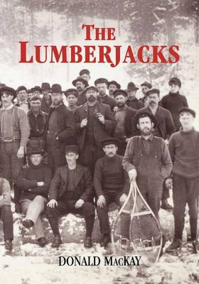 The Lumberjacks by Donald Mackay