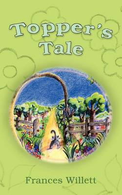 Topper's Tale by Frances, Willett
