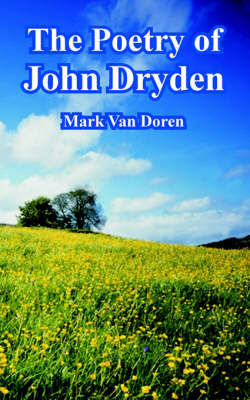The Poetry of John Dryden by Mark Van Doren image