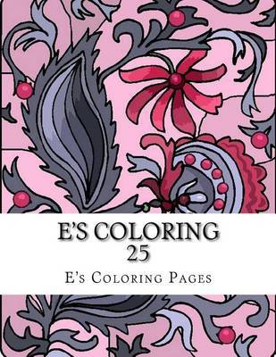 E's Coloring 25 by E's Coloring Pages