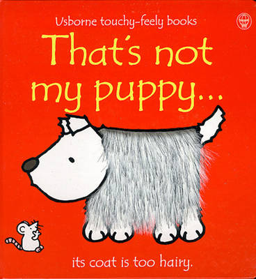 That's Not My Puppy (Touch & Feel) by Fiona Watt image