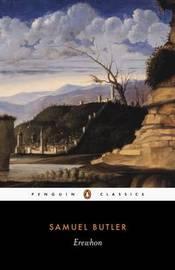 Erewhon by Samuel Butler