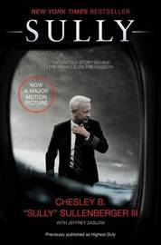 Sully by Chesley B Sullenberger