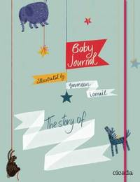 Baby Journal: The Story of .. by Yasmeen Ismail image