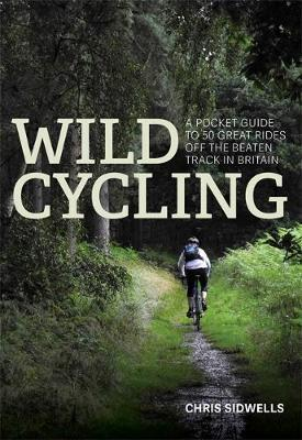 Wild Cycling by Chris Sidwells