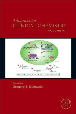 Advances in Clinical Chemistry: Volume 87