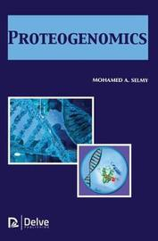 Proteogenomics by Mohamed A. Selmy