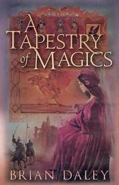 A Tapestry of Magics by Brian Daley image