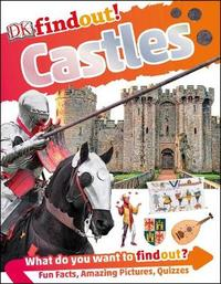DKfindout! Castles by Philip Steele