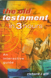 Old Testament in Three Hours by Richard Gill image