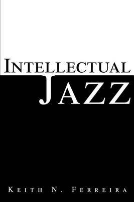 Intellectual Jazz by Keith N Ferreira image