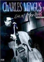 Charles Mingus - Live At Montreaux 1975 on DVD