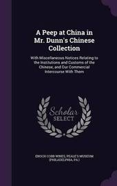 A Peep at China in Mr. Dunn's Chinese Collection by Enoch Cobb Wines image