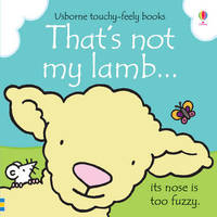 That's Not My Lamb by Fiona Watt