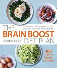 Brain Boost Diet Plan by Christine Bailey