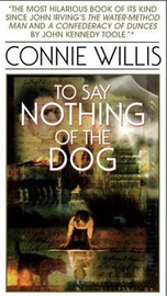 To Say Nothing of the Dog by Connie Willis image